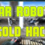 Walking War Robots Hack – How to add Free Gold Free Silver in War Robots