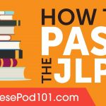 Who Else Wants To Successfully Pass the JLPT?