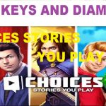Choices Stories You Play Hack – How to Get Free Keys and Diamonds iOS Android Cheats