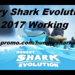 Hungry Shark Evolution Hack 2017 Working?