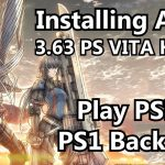 3.63 Vita Hack: Install ARK-2 PSP PS1 Game Backups