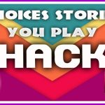 Choices Stories You Play HackCheats – How To Get Unlimited Keys and Diamonds (iOSAndroid)