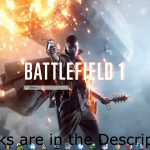 BattleField 1 Game + Key Generator Download