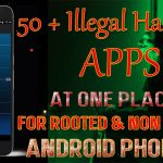 50 Illegal Hacking Apps For Android Without Root New Hacking Apps For Android