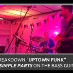 How To Play Uptown Funk On The Bass Guitar Break It Down Into 5 Simple Parts