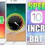 SPEED UP Your iPhone INCREASE Battery Life – iOS 10 11