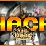 Seven Knights HackCheat – Get Free Ruby, Gold and many other resources (iOSAndroid)