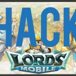 Lords Mobile Hack – How to Get Free Gems for Android iOS 2017
