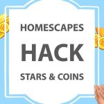 Homescapes Hack – Get Free Stars and Coins (AndroidiOS)