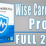Descargar Wise Care 365 PRO Full Crack 2017 ÚLTIMA VERSIÓN