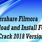 How to Download And Install Wondershare Filmora With Crack Lifetime2018 Version