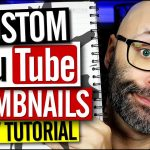 How to Make Custom Thumbnails on YouTube – Fast Easy