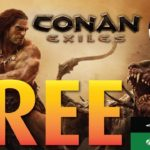 How to get Conan Exiles for FREE 🤑 PS4 XBOX PC – STEAM2018