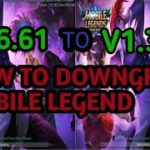 HOW TO DOWNGRADE YOUR MOBILE LEGENDS V1.3.61TO V.1.3.60 Patch esmeralda