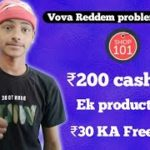 Vova Redeem Problem solved, shop101 proof ₹200 cashback, 30 KA recharge free