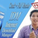 Free Free Download IDM + Serial Key Full Version 2019 – Khmer 2019