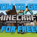 How To Get Minecraft Windows 10 Edition For Free Full Version