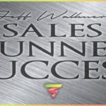 Sales Funnel Success: Basics Of Sales Funnels Explained By Jeff Walkner (Business Marketing Books)
