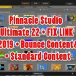 Tutorial Instal Pinnacle Studio Ultimate 22 + FIX LINK 2019 + Bounce Contents + Standard Content