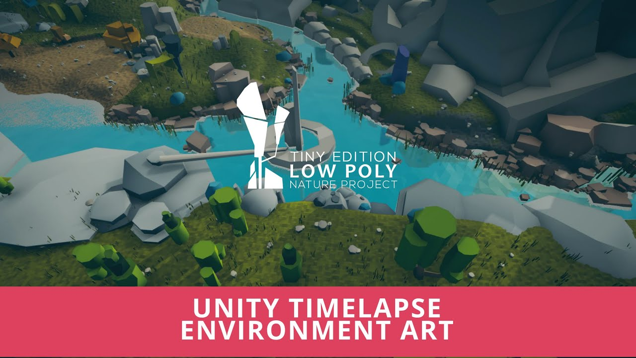Unity Timelapse Environment Art - Low Poly River in the Forest