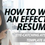How To Write An Effective Resume (Eye-Catching ATS Friendly Template Included)