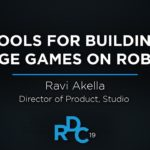 Tools for Building Large Games on Roblox RDC 2019
