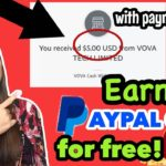 Earn PAYPAL CASH for free with VOVA app: Get FREEBIES LEGIT or SCAM? See proof of withdrawal