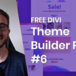 Download the Sixth FREE Theme Builder Pack for Divi