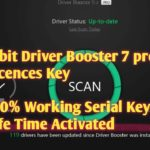 Iobit Driver Booster 7 Pro License Key (Latest 2019) । Life Time Activated । 100 Working