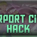 Airport City Hack 2019 ✅ – Simple method to Gain Airport Cash Work with iOS Android