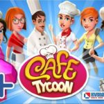 How to Hack Cafe Tycoon Game? 2019