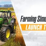 Farming Simulator 20 – Launch Trailer