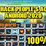 HOW TO HACK PEOPLES ACCOUNTS ANDROID 2020