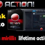 Download And Activate Action Mirillis Free Full Version 2020
