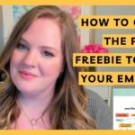 How to Choose the Perfect Freebie to Grow Your Email List