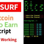 EARN BITCOIN WITHOUT DOING ANYTHING BTC SURF NEW SCRIPT