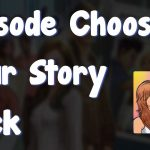 Episode Choose Your Story Hack – Get Free Passes Gems