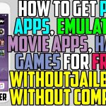 How To Install Paid Apps, Hacked Game, Movie Apps, Emulator FREE iOS 10 9 No Jailbreak No Computer