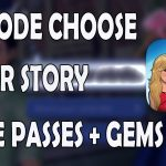 Episode Choose Your Story Hack 2016 – Get Free Gems Passes