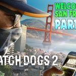 SAN FRANCISCO LOOKS AMAZING Watch Dogs 2 (PC) Part 1