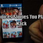 Choices Stories You Play Hack – How To Hack Choices Stories You Play