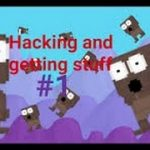 Hacking And Getting Stuff 1