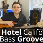 How to Play Hotel California On The Bass Guitar