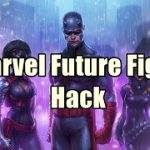 Marvel Future Fight Hack – How To Hack Marvel Future Fight