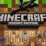 How to download MINECRAFT PE 1.0.0.4 for free