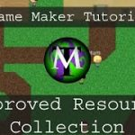 Improved resource collection – Game Maker Tutorial