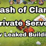 Clash of Clans Best Private Server New Leaked Buildings 2017
