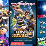 Clash Royale Mod Apk 2017 By LonelyMods.ml