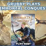 Grubby Plays Immortal Conquest – A Mobile Free-To-Play Strategy War Game