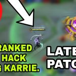 Latest Update Hack Ranked Game Using Karrie – Mobile Legends